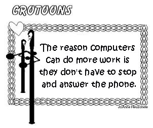 Computers Do More Work...