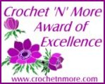 Crochet N More Award of Excellence
